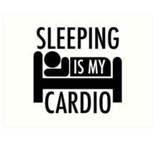 Sleeping Is My Cardio Art Print