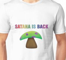 Satana is Back Unisex T-Shirt