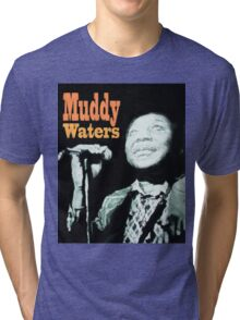 Muddy Waters Tri-blend T-Shirt