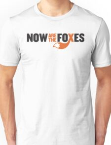 Now Are the Foxes - Modern T-Shirt