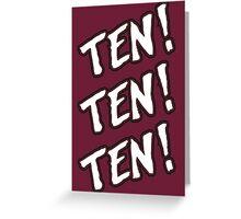 Ten! Ten! Ten! Tye Dillinger  Greeting Card