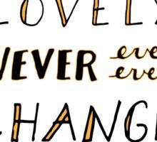 Never Ever Sticker