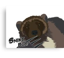 Quotes and quips - snikt, bub Canvas Print