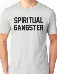 Spiritual Gangster - Black Text Unisex T-Shirt