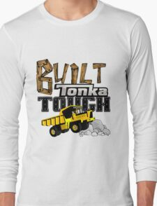 Built Tonka Tough Long Sleeve T-Shirt