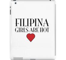 Filipina girls are hot iPad Case/Skin