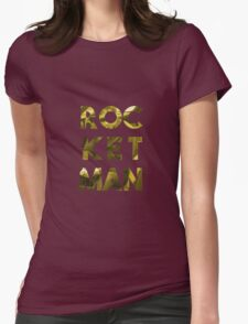 ROCKET MAN Womens Fitted T-Shirt