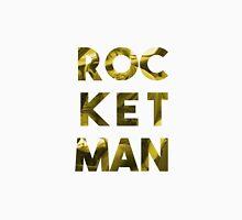 ROCKET MAN Unisex T-Shirt