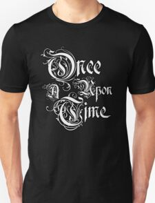 Once Upon A Time 2 Unisex T-Shirt