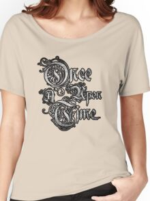 Once Upon A Time 3 Women's Relaxed Fit T-Shirt