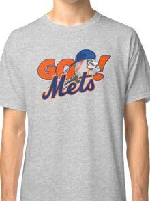 Go Mets  Classic T-Shirt