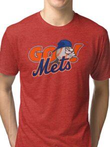 Go Mets  Tri-blend T-Shirt