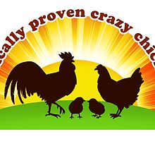 Authentically proven crazy chicken lady by lifewithbirds