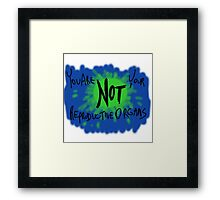 You are Not Your Reproductive Organs Framed Print