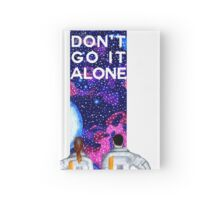 Don't Go It Alone - with text Hardcover Journal