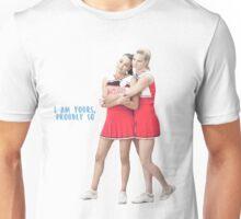 Brittana - I am yours, proudly so Unisex T-Shirt