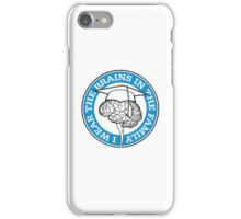 I m the one with the brains in the family! iPhone Case/Skin