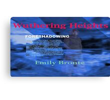Wuthering Heights Foreshadowing Canvas Print
