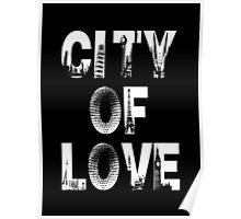 City Of Love - WhiteText Poster