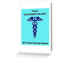Team Coloproctology - Boat Racing Games Greeting Card