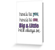 Big & Little, We'll Always be Greeting Card