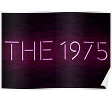 The 1975 Neon Sign Poster
