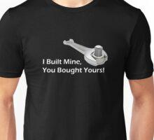 Built not Bought - White Unisex T-Shirt