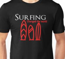 Surfing Changed The World Unisex T-Shirt