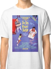 Do The Right Thing Movie Poster Classic T-Shirt