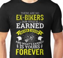 There are No Ex Bikers  Unisex T-Shirt