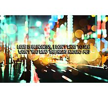 U2 love is blindess Photographic Print