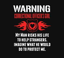 Warning Correctional Officers Girl Unisex T-Shirt