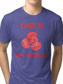 Weight Lifting is My World Tri-blend T-Shirt