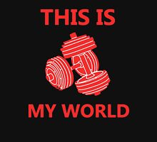 Weight Lifting is My World T-Shirt