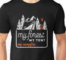 My forest, my tent, my campfire! Unisex T-Shirt