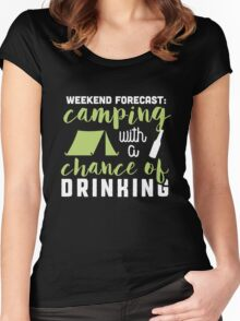 Weekend forecast: camping with a chance of drinking! Women's Fitted Scoop T-Shirt