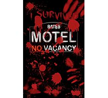I Survived Bloody Bates Motel Photographic Print