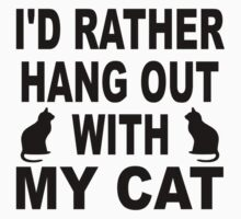 I'd Rather Hang Out With My Cat One Piece - Long Sleeve
