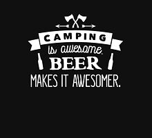 Camping is awesome. Beer makes it awesomer! Unisex T-Shirt