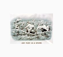 Any port in a storm - 1884 - Currier & Ives Unisex T-Shirt