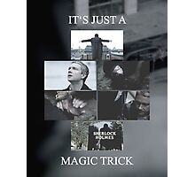 Magic Trick Photographic Print
