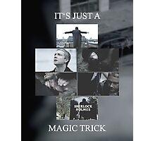Magic Trick Photographic Print