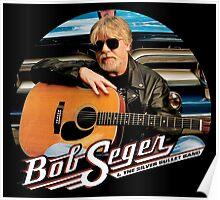bob seger and silver bullet band Poster