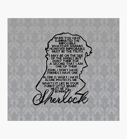 BBC Sherlock quote picture Photographic Print