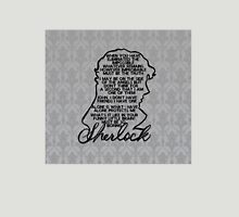 BBC Sherlock quote picture Unisex T-Shirt
