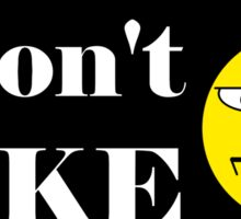 "Filthy Casual Rejection - ""I don't like"" funny geek cynical nerd Sticker"