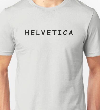 Helvetica. (Comic Sans) Unisex T-Shirt