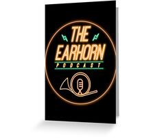 The EarHorn Podcast! Greeting Card