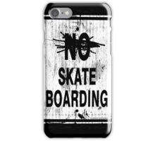 SKATE BOARD SIGN iPhone Case/Skin