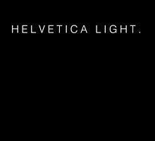 Helvetica Light (White) by JurassicArt